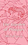 Garden of Priapus, The (141010303X) by Jarry, Alfred