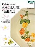 echange, troc Jackie Bienvenu - Peinture sur porcelaine et faïence