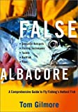 img - for False Albacore: A Comprehensive Guide to Fly Fishing's Hottest Fish book / textbook / text book