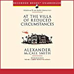At the Villa of Reduced Circumstances | Alexander McCall Smith
