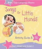 511S7aj7TNL. SL160  Songs For Little Hands: Activity Guide & CD (Baby Sign Language Basics)