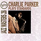 Jazz Masters 28: Charlie Parker Plays Standards