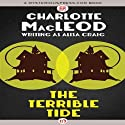 Terrible Tide (       UNABRIDGED) by Charlotte MacLeod Narrated by Christina Frank