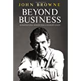 Beyond Business: An Inspirational Memoir From a Visionary Leaderby John Browne
