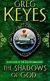 The Shadows of God (0330420003) by Keyes, Greg