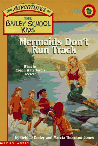 Mermaids Don't Run Track (Bailey School Kids, No. 26)