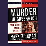 Murder In Greenwich: Who Killed Martha Moxley? | Mark Fuhrman