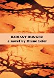 img - for Radiant Hunger book / textbook / text book