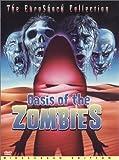 echange, troc Oasis of the Zombies [Import USA Zone 1]