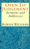 Open to Judgement: Sermons and Addresses (0232520666) by Williams, Rowan