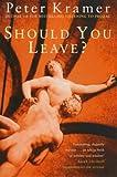 Should You Leave?: Dilemmas of Intimacy (0753808463) by Kramer, Peter D.