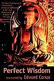 Perfect Wisdom: The Short Prajnaparamita Texts