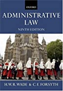 Administrative Law by Wade