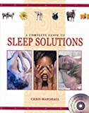 A Complete Guide to Sleep Solutions (1840673427) by Marshall, Chris