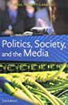 Politics, Society, and the Media, Sec...