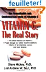 Vitamin C: The Real Story: The Remark...