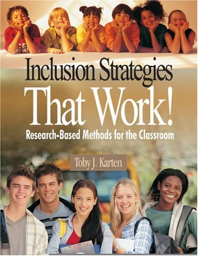 Inclusion Strategies That Work!: Research-Based Methods...