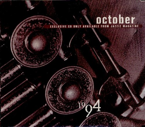 October 1994 by Dotsero, The Rippingtons, Grover Washington Jr., Boney James and Steve Reid