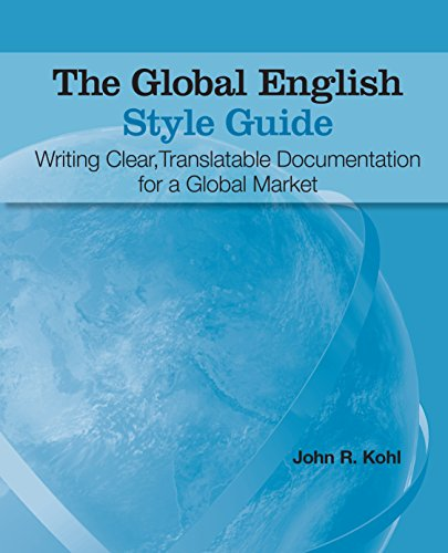 the-global-english-style-guide-writing-clear-translatable-documentation-for-a-global-market