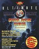 Ultimate Mortal Kombat 3 Official Arcade Secrets (Secrets of the Games Series)