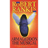 Armageddon: The Musicalby Robert Rankin