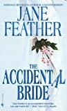 The Accidental Bride (0553578960) by Jane Feather