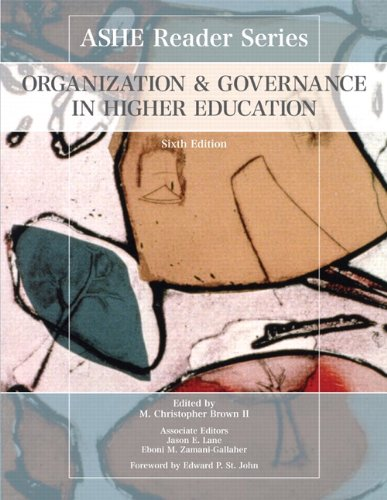 Organization and Governance in Higher Education (6th...