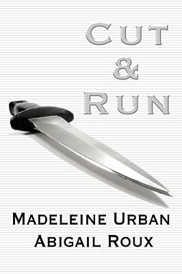 Cut & Run (Cut & Run Series Book 1)
