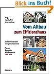 Vom Altbau zum Effizienzhaus: Moderni...
