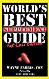 Worlds Best Supplement Guide: Fat Loss Edition