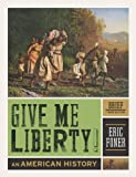 Product 0393935515 - Product title Give Me Liberty!: An American History (Brief Third Edition)  (Vol. One-Volume)