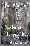 Murder at Thompson Bog