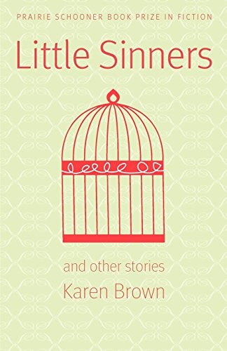 USED (GD) Little Sinners, and Other Stories (Prairie Schooner Book Prize in Fict