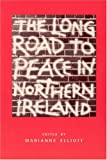 img - for Long Road to Peace in Northern Ireland: Lectures from the Institute of Irish Studies at Liverpool University book / textbook / text book