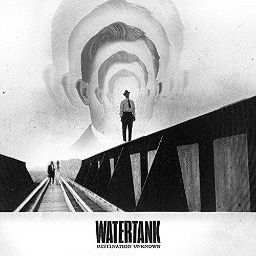 Album Art for Destination Unknown by Watertank