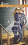 A Texas Hero (Willow Creek, Texas)