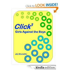 Click3: Girls Against the Boys (Wayfare Chronicles: The Click Series) Jen Brunetto