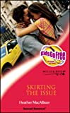 SKIRTING THE ISSUE (SENSUAL ROMANCE S.)