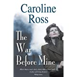 War Before Mine, Theby Caroline Ross