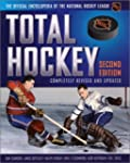 Total Hockey: The Official Encycloped...