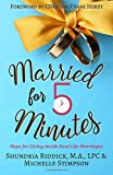 img - for Married for Five Minutes: Hope for Living Inside Real-Life Marriages book / textbook / text book