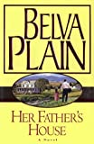 Her Father's House (0385334729) by Plain, Belva