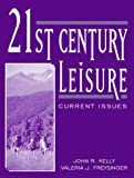 21st Century Leisure: Current Issues