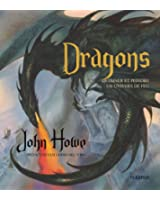 Dragons : Dessiner et peindre un univers de feu