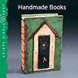 Lark Studio Series: Handmade Booksby Ray Hemachandra