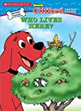 Clifford the Big Red Dog: Who Lives Here? (0439556678) by Davis, Guy