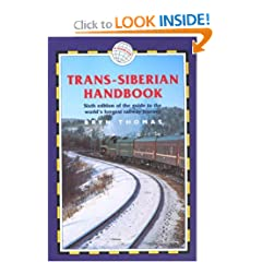 Trans-Siberian Handbook: Includes Rail Route Guide and 25 City Guides (Trailblazer Guides)