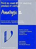 echange, troc Louis Jérémy - Analyse 2: Formules de Taylor, développements limités, intégrale/primitive, équations différentielles