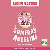 Someday Angeline | [Louis Sachar]
