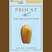 Proust Was a Neuroscientist | [Jonah Lehrer]